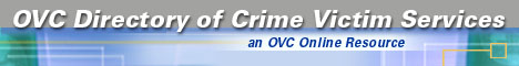 OVC Directory of Crime Victim Services, an Online Resource.